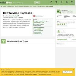 3 Ways to Make Bioplastic