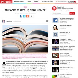 30 Books to Rev Up Your Career