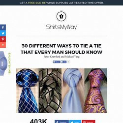 30 Different Ways To Tie A Tie Knot