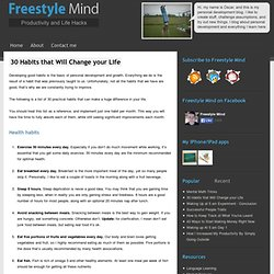 30-habits-that-will-change-your-life from freestylemind.com - StumbleUpon