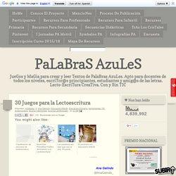 PaLaBraS AzuLeS: 30 Juegos para la Lectoescritura