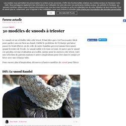 30 modèles de snoods à tricoter