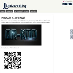del 30: QR-koder – JL Skolutveckling