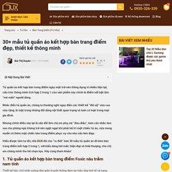30+ Mẫu Tủ Quần Áo Kết Hợp Bàn Trang Điểm Đẹp, Thiết Kế Thông Minh