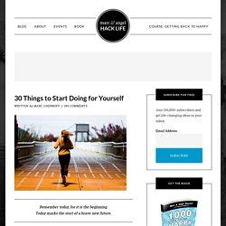30 Things to Start Doing for Yourself - StumbleUpon