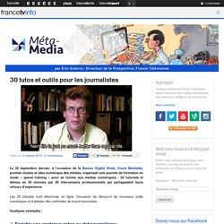 30 tutos et outils pour les journalistes