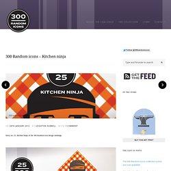 300 Random icons » 300 Random icons – Kitchen ninja | A personal design challenge by Leighton Hubbell