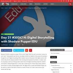 Day 21 #30DC14: Digital Storytelling with Shadow Puppet EDU