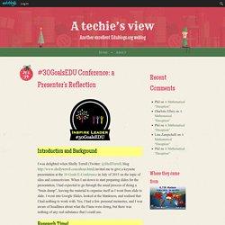 #30GoalsEDU Conference: a Presenter's Reflection