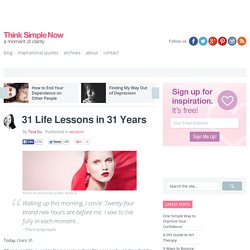 31 Life Lessons in 31 Years