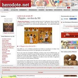 3100 à 30 avant JC - L'Égypte... un don du Nil - Herodote.net