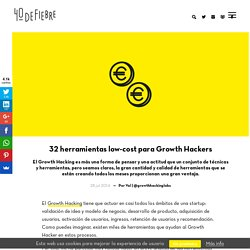 32 herramientas low-cost para Growth Hackers