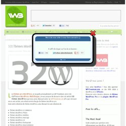 320 Thèmes WordPress Pro - Blog WordPress