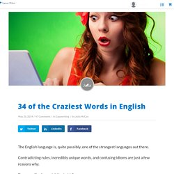 34 of the Craziest Words in English