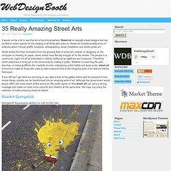35 Really Amazing Street Arts