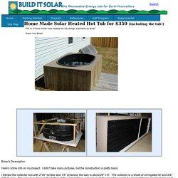 $350 Solar Heated Hot Tub