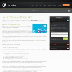 36 MCard & MetroCard ~ Transdev