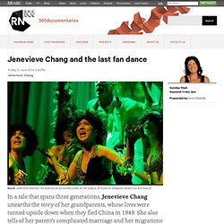 Jenevieve Chang and the last fan dance - 360documentaries