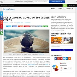 360fly camera: GoPro of 360 degree videos!
