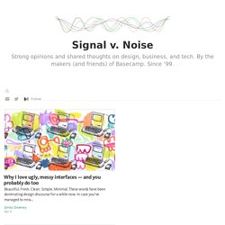 A design and usability blog: Signal vs. Noise (by 37signals)