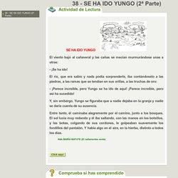 38 - SE HA IDO YUNGO (2ª Parte)