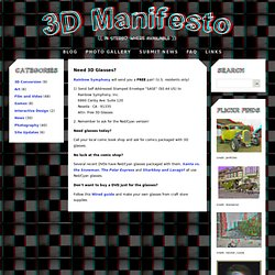3D Manifesto - Need Glasses?