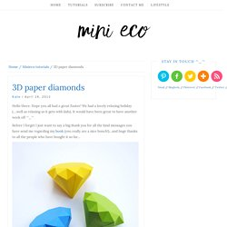 3D paper diamonds