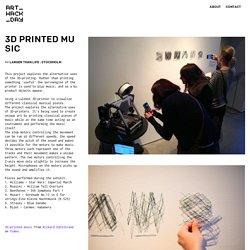 3D Printed Music