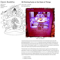 » 3D Printing Sucks or the State of Things Open Buddha