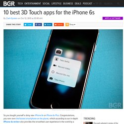 3D Touch Apps: 10 best 3D Touch apps for iPhone 6s, 6s Plus