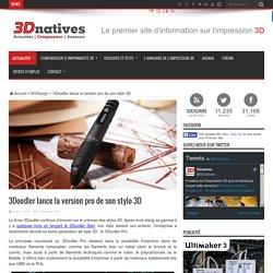 3Doodler lance la version pro de son stylo 3D