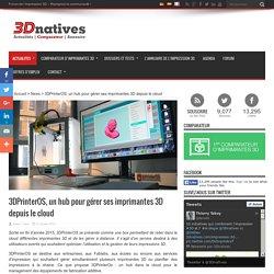 3DPrinterOS, un hub pour gérer ses imprimantes 3D depuis le cloud