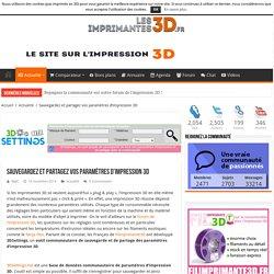 3DSettings : partagez vos paramètres d'impression 3D