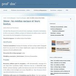 3ème : les médias sociaux et leurs limites - prof' doc'