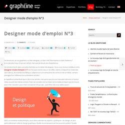 Designer Mode d'emploi N°3Graphéine – Agence de communication Paris Lyon