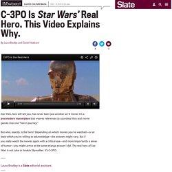 C-3PO is Star Wars' real hero (VIDEO).