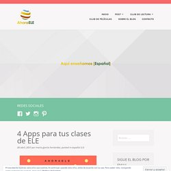 4 Apps para tus clases de ELE