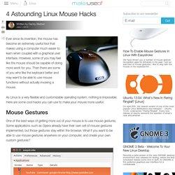 4 Astounding Linux Mouse Hacks