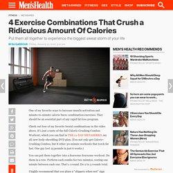 4 Calorie-Crushing Combos