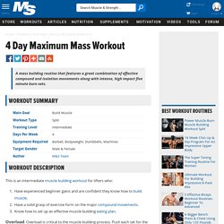 4 Day Maximum Mass Workout