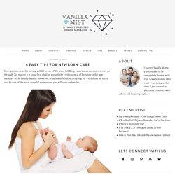 4 Easy Tips For Newborn Care