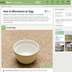 4 Easy Ways to Microwave an Egg