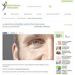4exercices simples contre les yeux secs