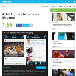 4 Hot Apps for Microvideo Blogging