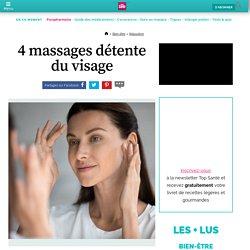 4 massages détente du visage