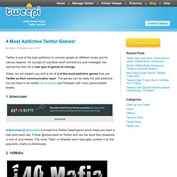 4 Most Addictive Twitter Games!