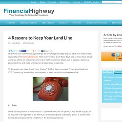 4 Reasons to Keep Your Land Line
