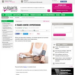 4 tisanes contre l'hypertension