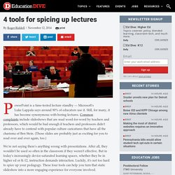 4 tools for spicing up lectures