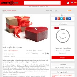 4 Uses for Beeswax Article